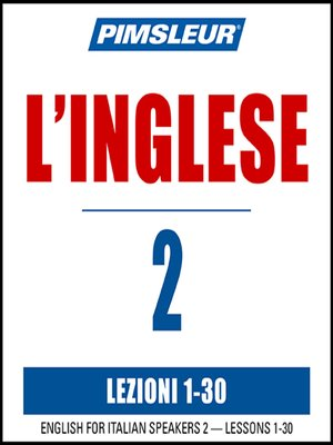 cover image of Pimsleur English for Italian Speakers Level 2 MP3