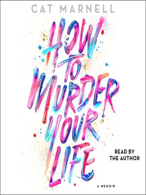 cover image of How to Murder Your Life