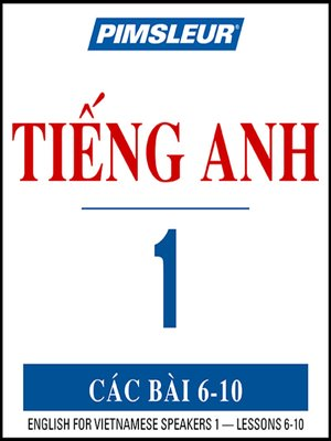 cover image of Pimsleur English for Vietnamese Speakers Level 1 Lessons 6-10 MP3