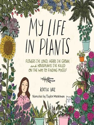 cover image of My Life in Plants