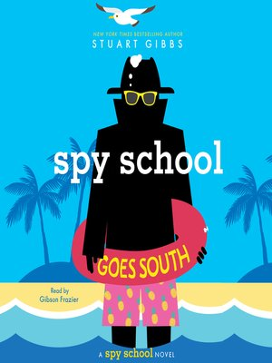 cover image of Spy School Goes South