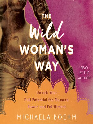 cover image of The Wild Woman's Way