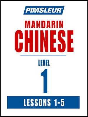 cover image of Pimsleur Chinese (Mandarin) Level 1 Lessons 1-5 MP3