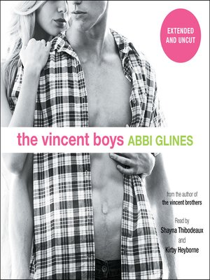 cover image of The Vincent Boys - Extended and Uncut