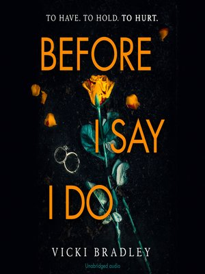 cover image of Before I Say I Do