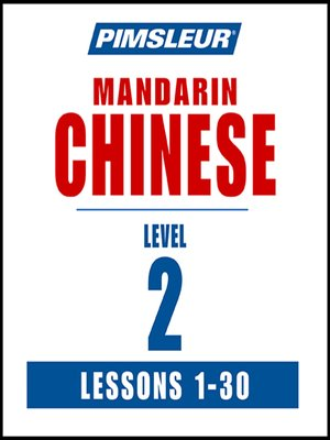 cover image of Pimsleur Chinese (Mandarin) Level 2