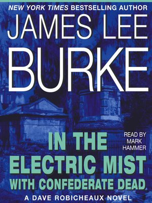 cover image of In the Electric Mist With Confederate Dead