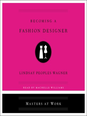 cover image of Becoming a Fashion Designer