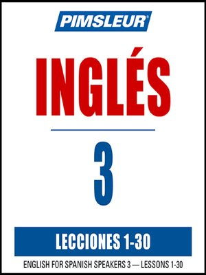 cover image of Pimsleur English for Spanish Speakers Level 3 MP3