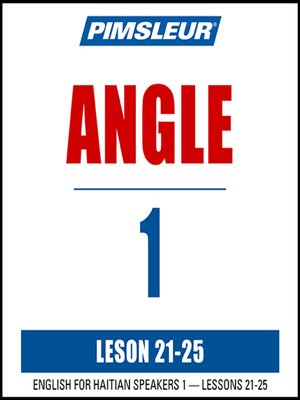 cover image of Pimsleur English for Haitian Creole Speakers Level 1 Lessons 21-25 MP3