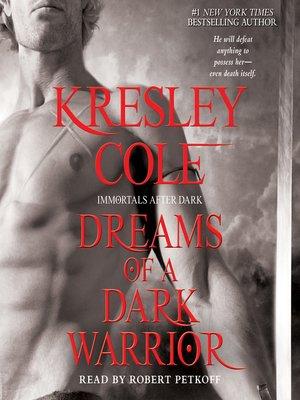 cover image of Dreams of a Dark Warrior