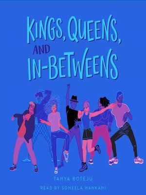 cover image of Kings, Queens, and In-Betweens