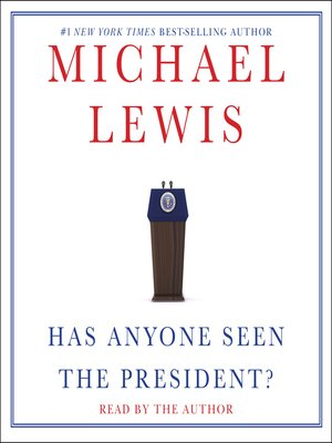 cover image of Has Anyone Seen the President?