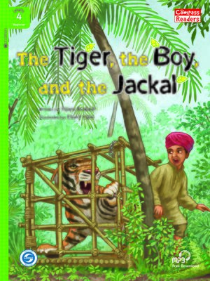 cover image of The Tiger, the Boy, and the Jackal