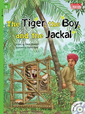 cover image of The Tiger, the Boy,and the Jackal
