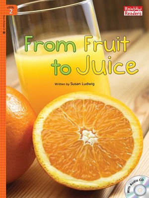 cover image of From Fruit to Juice