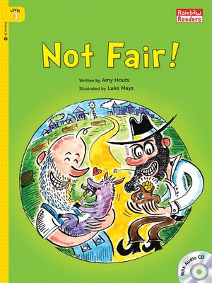 cover image of Not Fair!