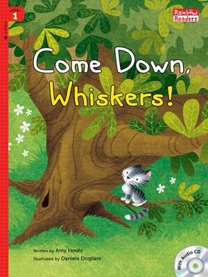 cover image of Come Down, Whiskers!