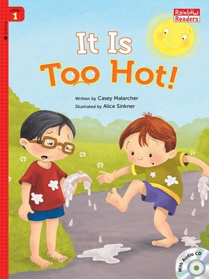 cover image of It Is Too Hot!