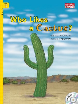 cover image of Who Likes a Cactus?
