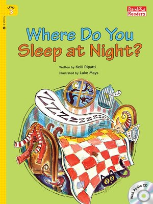 cover image of Where Do You Sleep at Night?