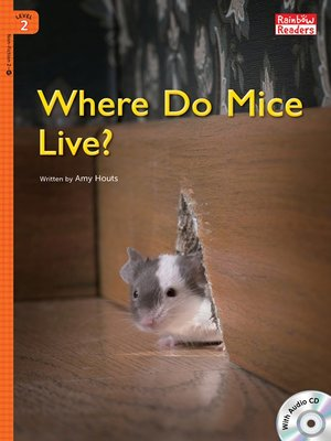 cover image of Where Do Mice Live?