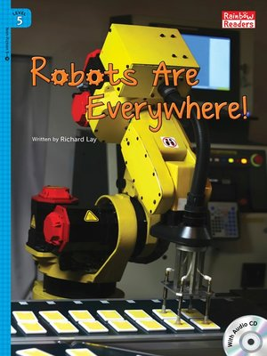 cover image of Robots Are Everywhere!