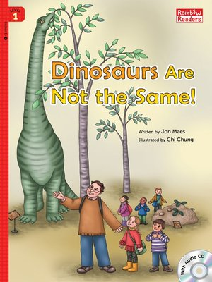 cover image of Dinosaurs Are Not the Same!