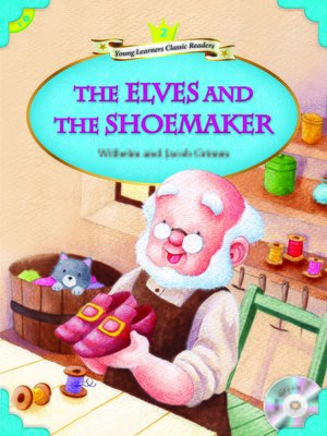 cover image of The Elves and the Shoemaker