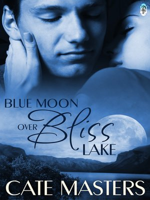 cover image of Blue Moon Over Bliss Lake