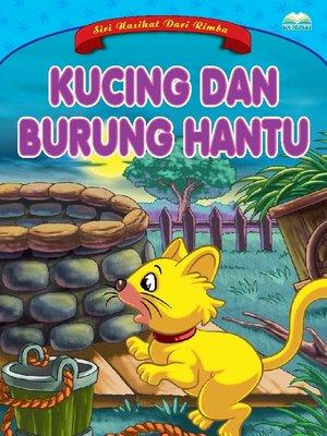 cover image of Kucing Dan Burung Hantu