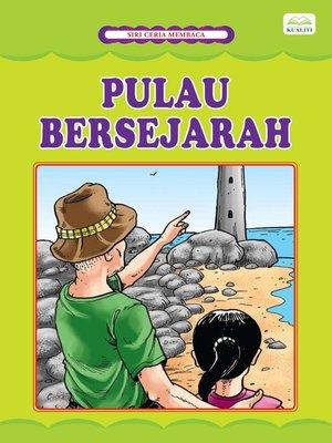 cover image of Pulau Bersejarah