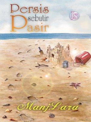 cover image of Persis Sebutir Pasir