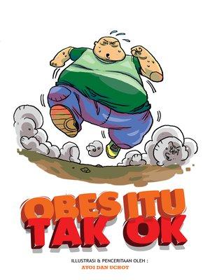 cover image of Obes Itu Tak Ok