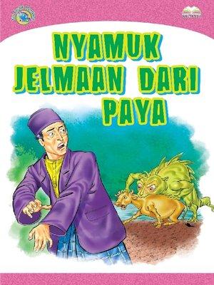 cover image of Nyamuk Jelmaan Dari Paya