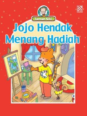 cover image of Jojo Hendak Menang Hadiah