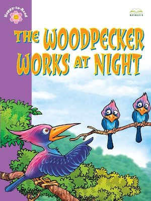 cover image of The Woodpecker Works At Night