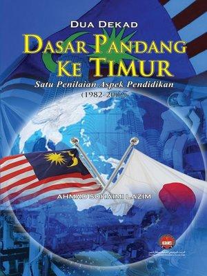 cover image of Dua Dekad Dasar Pandang ke Timur