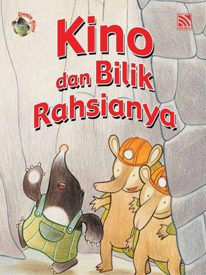 cover image of Kino dan Bilik Rahsianya