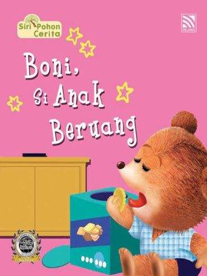 cover image of Boni Si Anak Beruang