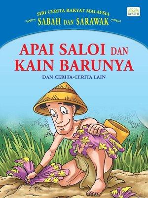 cover image of Apai Saloi Dan Kain Barunya