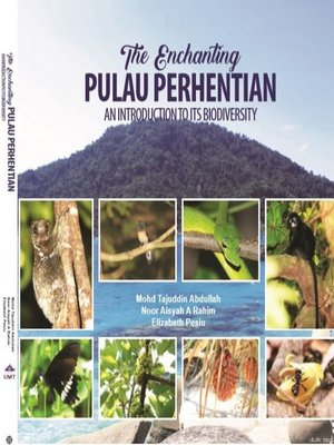 cover image of The Enchanting Pulau Perhentian An Introduction to Its Biodiversity