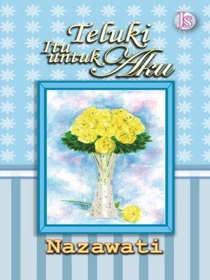 cover image of Teluki Itu untuk Aku