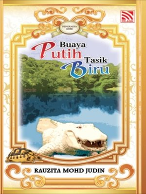 cover image of Buaya Putih Tasik Biru