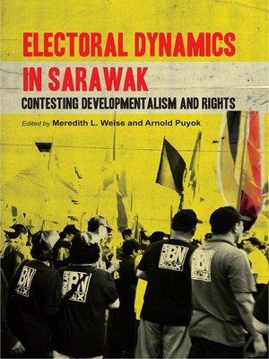 cover image of Electoral Dynamics in Sarawak