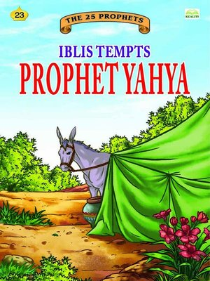 cover image of Iblis Tempts Prophet Yahya