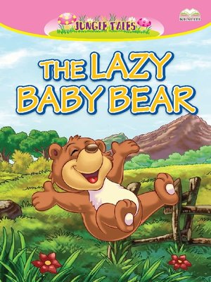 cover image of The Lazy Baby Bear