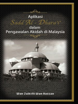 cover image of Aplikasi Sadd Al-Dhara'i' dalam Pengawalan Akidah di Malaysia