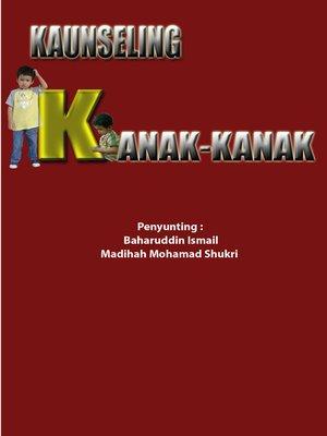 cover image of Kaunseling Kanak-Kanak