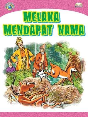 cover image of Melaka Mendapat Nama